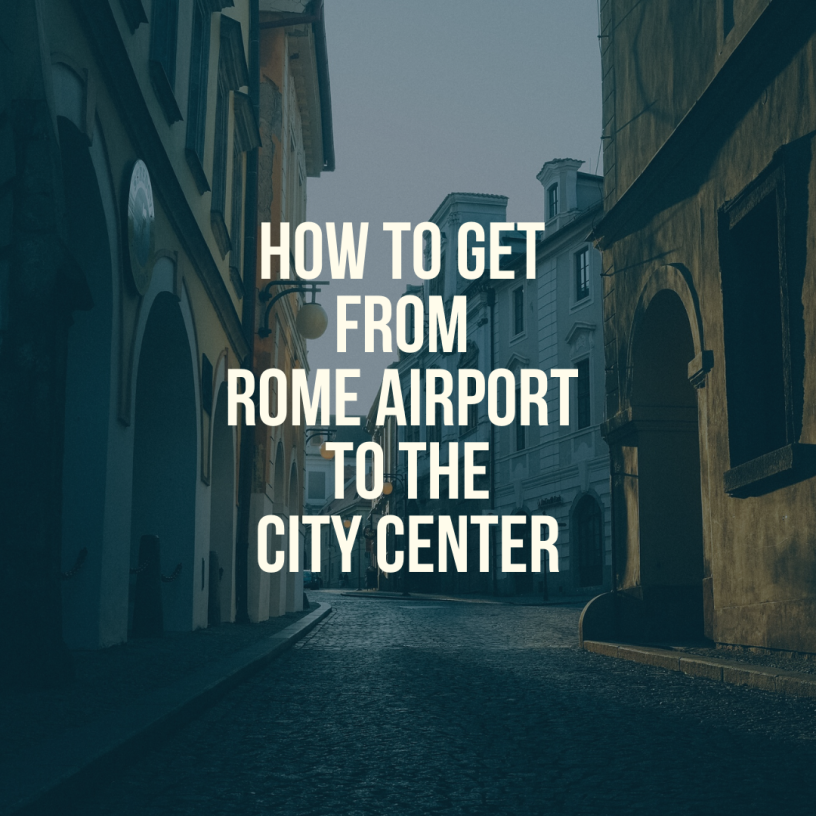 How to get from rome airport to city center